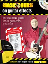 Joe Bennett - Crash Course on Guitar Effects - The Essential Guide for All Guitarists - Music Book