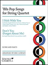 '80s Pop Songs for String Quartet - I Melt with You & Don't You (Forget About Me) - Music Book