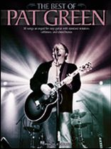 Pat Green - The Best of Pat Green - Music Book