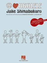 Jake Shimabukuro - Jake Shimabukuro - Peace Love Ukulele - Music Book