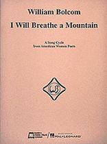 William Bolcom - I Will Breathe a Mountain - Music Book