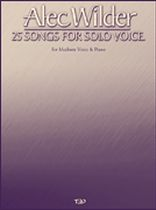 Alec Wilder - Alec Wilder - 25 Songs for Solo Voice - Music Book