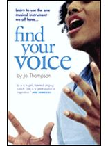 Find Your Voice - A Self-Help Manual for Singers