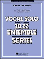 Knock on Wood - Vocal Solo With Jazz Ensemble - Music Book