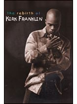 Kirk Franklin - The Rebirth of Kirk Franklin - Music Book