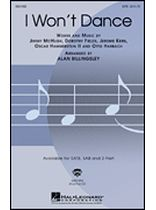 Jerome Kern - I Won't Dance - SATB Choir - Music Book