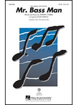 Mr. Bass Man - SATB - Music Book