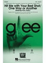 Hit Me With Your Best Shot/one Way Or Another - SAB - (Mash-up from Glee) - Music Book