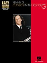 Kenny G - Kenny G - Classics In the Key of G - Music Book