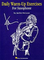 Jackie McLean - Daily Warm-Up Exercises for Saxophone - Music Book