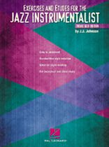 J.J. Johnson - Exercises and Etudes for the Jazz Instrumentalist - Music Book