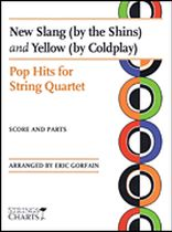 New Slang - by the Shins and Yellow - by Coldplay, for String Quartet - String Quartet - Music Book