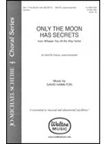 David Hamilton - Only the Moon Has Secrets - From Whisper You All the Way Home - Music Book