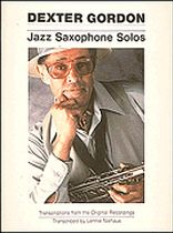 Dexter Gordon - Dexter Gordon - Jazz Saxophone Solos - Music Book