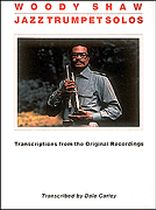 Woody Shaw - Woody Shaw - Jazz Trumpet Solos - Music Book