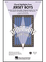 Frankie Valli & The Four Seasons - Choral Highlights from Jersey Boys - Music Book