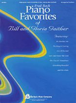 Piano Favorites of Bill and Gloria Gaither - Music Book