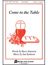 Come To the Table - Music Book