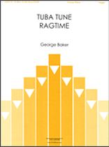 George Baker - Tuba Tune Ragtime - Music Book