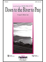 Traditional - Down To the River To Pray - Music Book