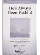 He's Always Been Faithful - SATB - Music Book
