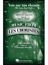 Bruno Coulais - Vois Sur Ton Chemin (See Upon Your Path) - From Les Choristes (the Chorus) - Music Book