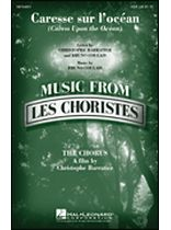Bruno Coulais - Caresse Sur L'Ocean (Caress Upon the Ocean) - From Les Choristes (the Chorus) - Music Book