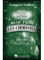 Bruno Coulais - Compere Guilleri - From Les Choristes (the Chorus) - Music Book