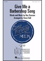 Roy Dawson - Give Me a Barbershop Song - Music Book