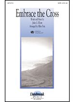 John G. Elliott - Embrace the Cross - Music Book