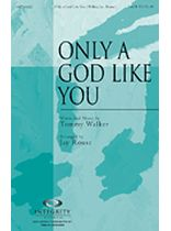 Tommy Walker - Only a God Like You - Music Book