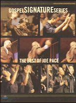 Joe Pace - The Best of Joe Pace - Gospel Signature Series - Music Book