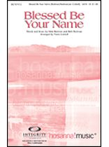 Travis Cottrell - Blessed Be Your Name - SATB - Music Book