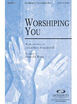 Jonathan Stockstill - Worshiping You - SATB - Music Book