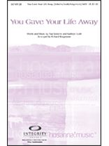 You Gave Your Life Away - Music Book
