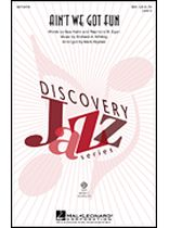 Renee Olstead - Ain't We Got Fun - SSA - Discovery Level 3 - Music Book