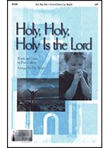 Pete Carlson - Holy, Holy, Holy Is the Lord - SATB - Music Book