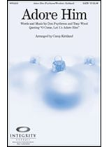 Adore Him - Music Book