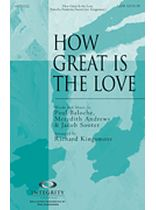 How Great Is the Love - Music Book
