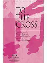 To the Cross - SATB - Music Book