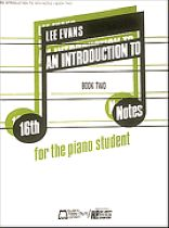 Lee Evans - Introduction To 16th Notes - Book 2 - Piano - Music Book