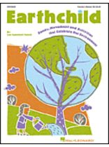 Lee Campbell-Towell - Earthchild (Songs, Movement and Activities That Celebrate Our Environment) - Music Book