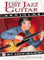 Jack Wilkins - Just Jazz Guitar Articles Music Book
