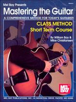 Mastering the Guitar Class Method Short Term Course Music Book