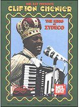 Clifton Chenier - Clifton Chenier - King of Zydeco Music Book