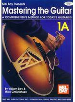 Mastering the Guitar Book 1A - Spiral Music Book