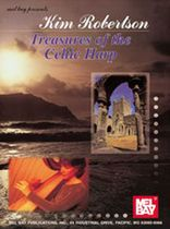 Kim Robertson - Treasures of the Celtic Harp Music Book