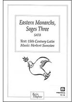 Eastern Monarchs, Sages Three