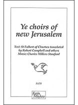 Stanford - Ye Choirs of New Jerusalem Music Book