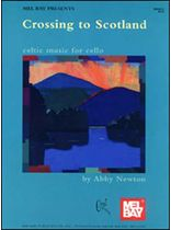 Abby Newton - Crossing to Scotland Music Book